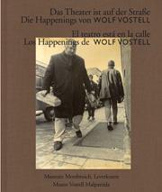 Wolf Vostell: Das Theater ist auf der Straße