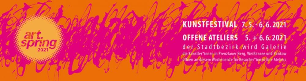 artspring berlin Kunstfestival - 7. Mai - 6. Juni 2021